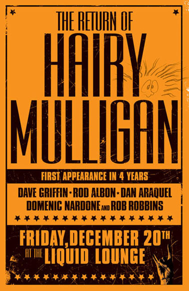 Hairy Mulligan Returns To The Liquid Lounge Tonite!
